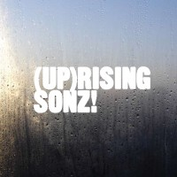 (UP)RISING SONZ!